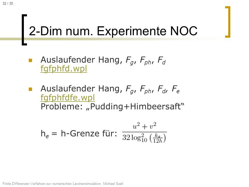 2-Dim num. Experimente NOC