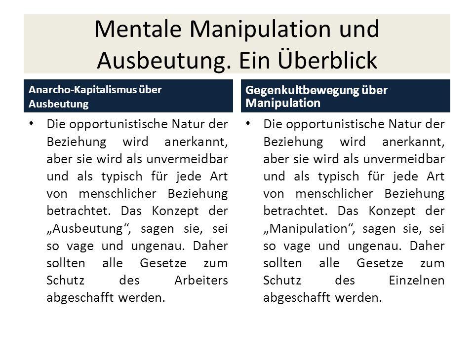 Mentale Manipulation und Ausbeutung. Ein Überblick