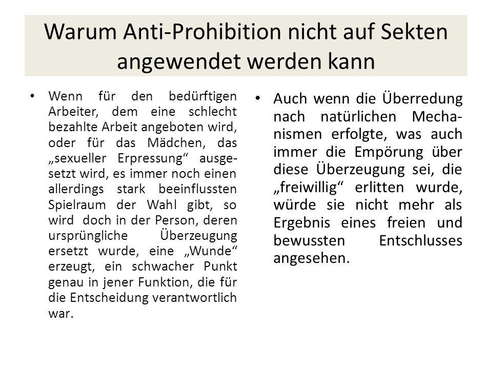 Warum Anti-Prohibition nicht auf Sekten angewendet werden kann