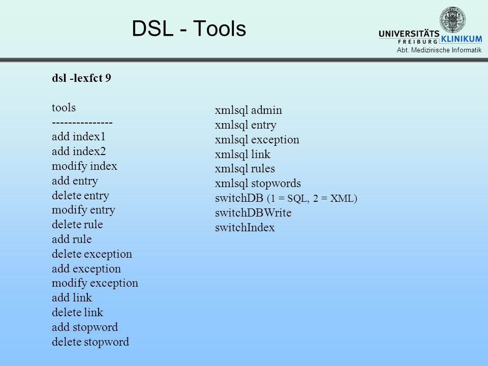 DSL - Tools dsl -lexfct 9 tools --------------- add index1