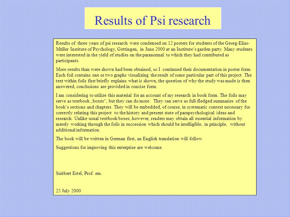 Results of Psi research