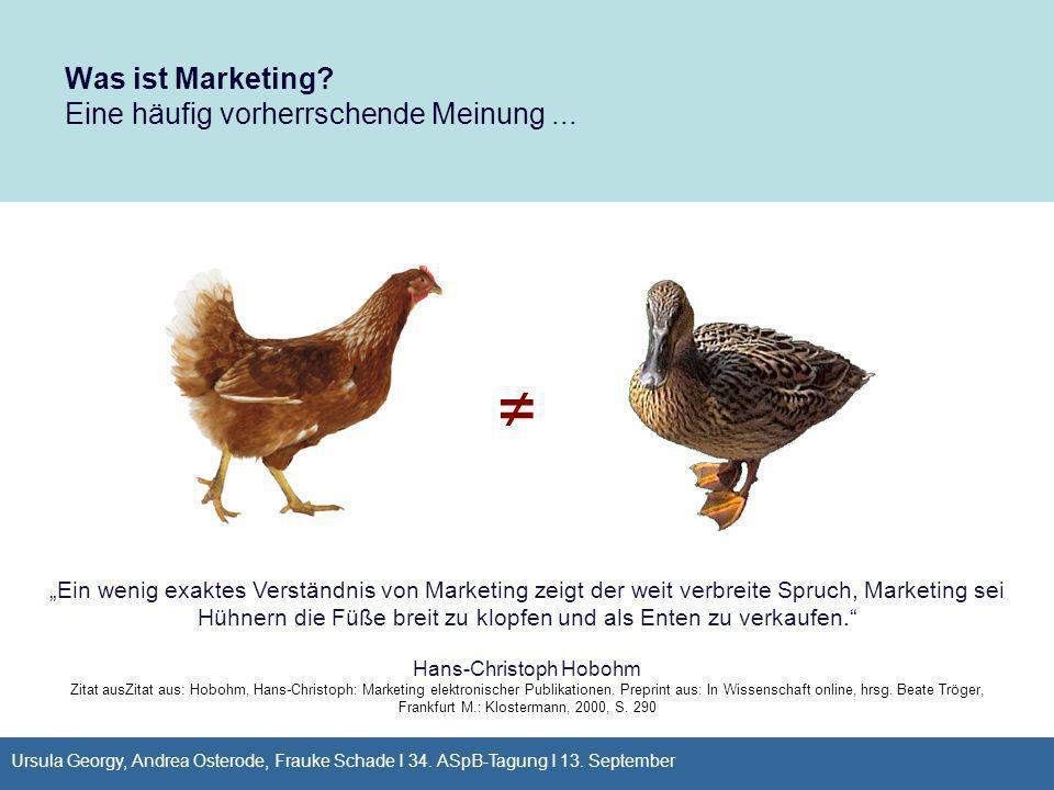 Was ist Marketing Eine häufig vorherrschende Meinung ...