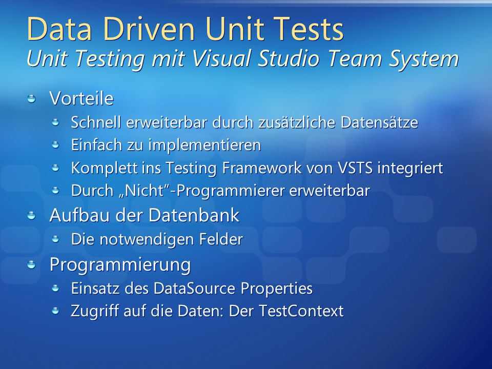 Data Driven Unit Tests Unit Testing mit Visual Studio Team System