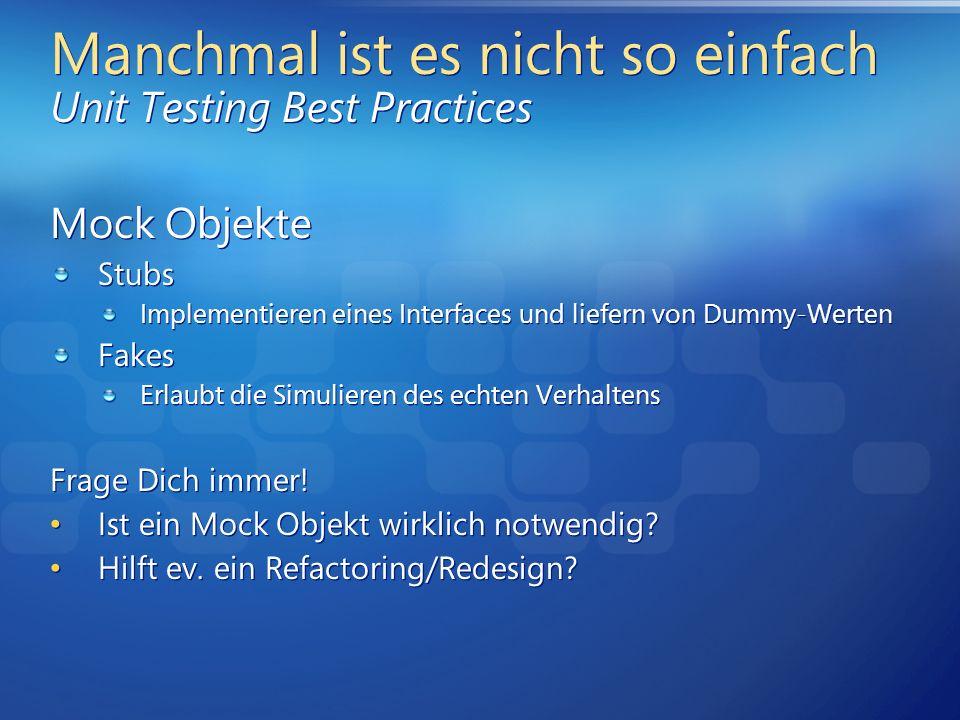 Manchmal ist es nicht so einfach Unit Testing Best Practices