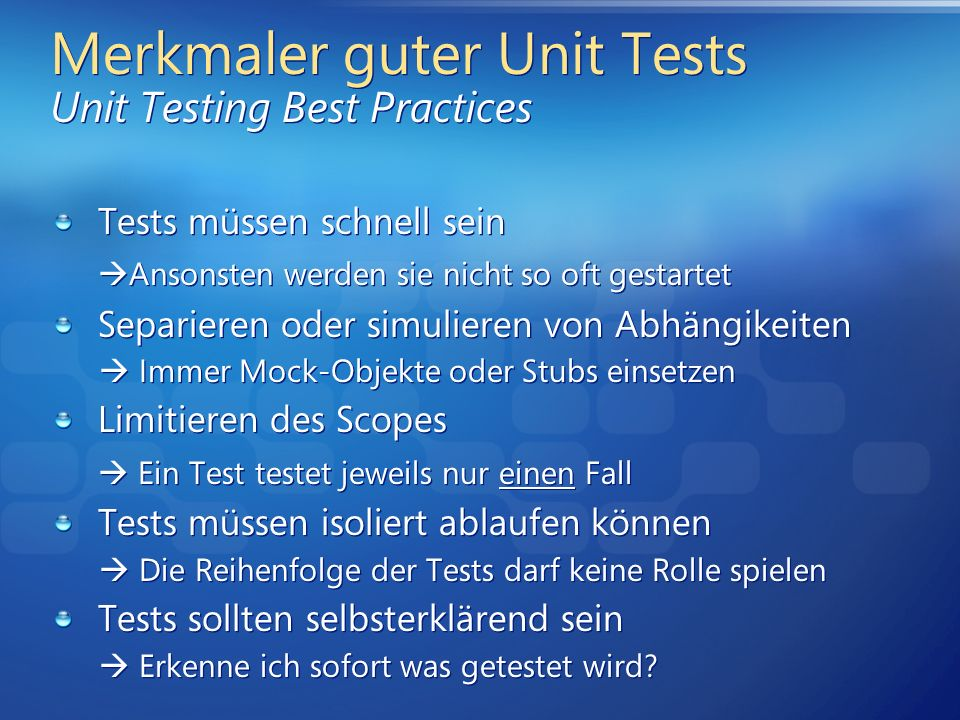 Merkmaler guter Unit Tests Unit Testing Best Practices