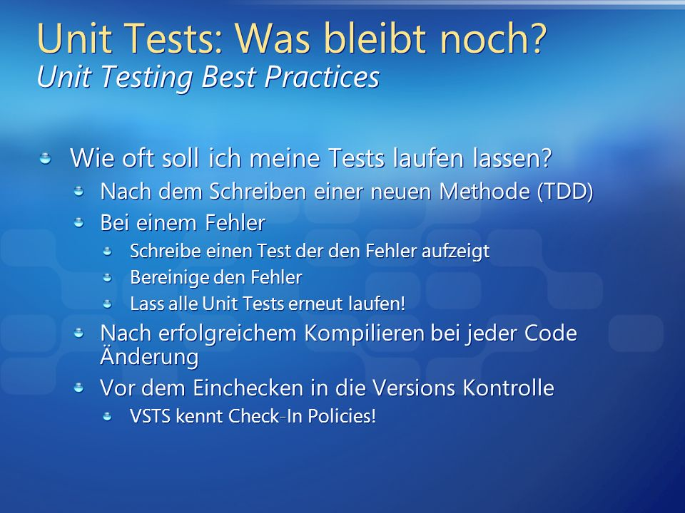 Unit Tests: Was bleibt noch Unit Testing Best Practices