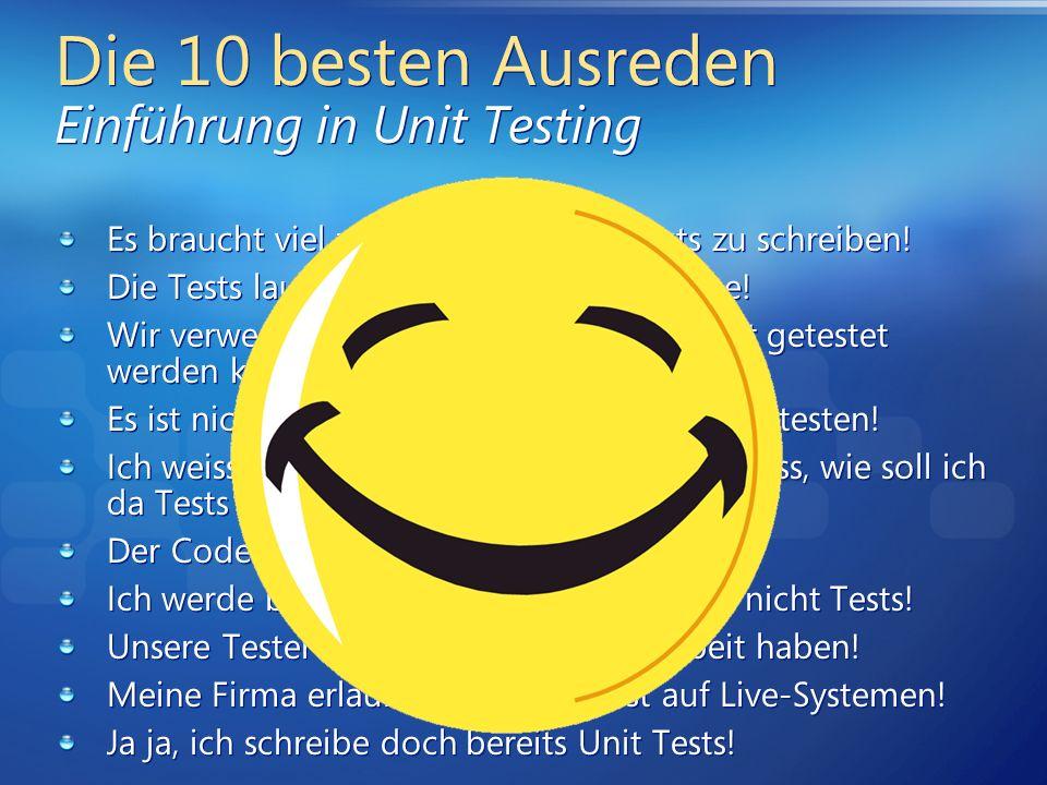 Die 10 besten Ausreden Einführung in Unit Testing