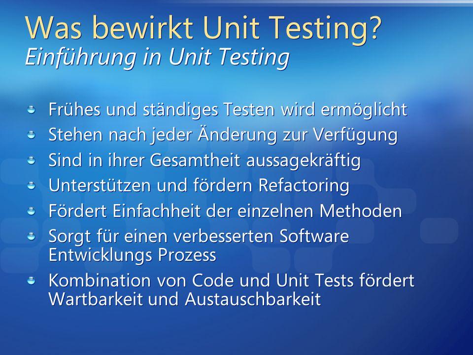 Was bewirkt Unit Testing Einführung in Unit Testing