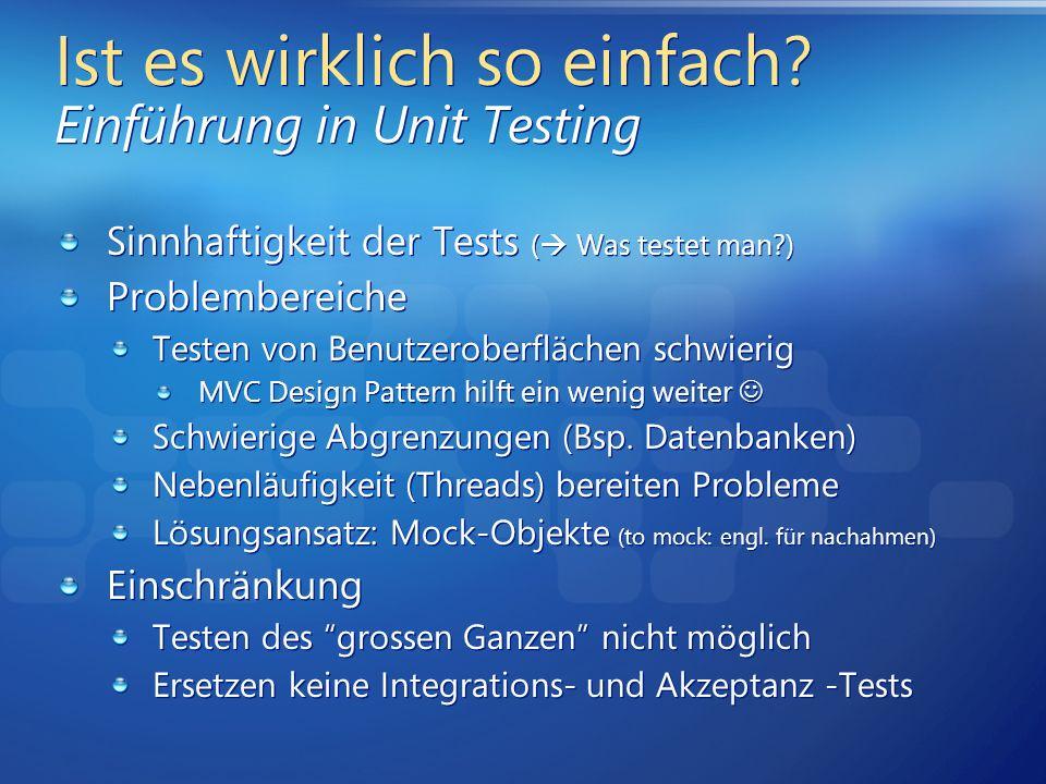 Ist es wirklich so einfach Einführung in Unit Testing