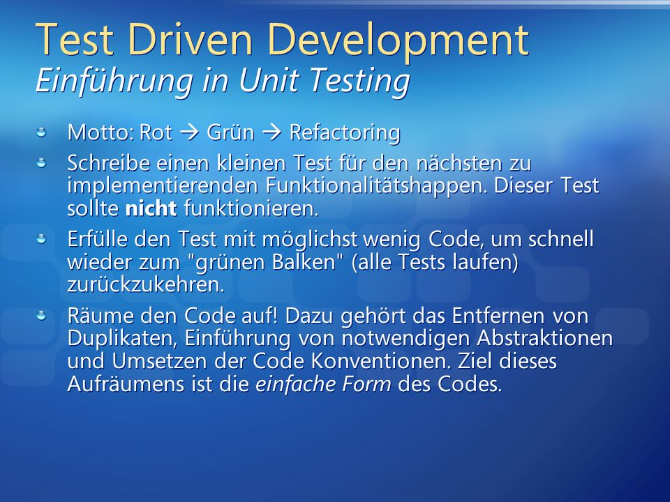 Test Driven Development Einführung in Unit Testing