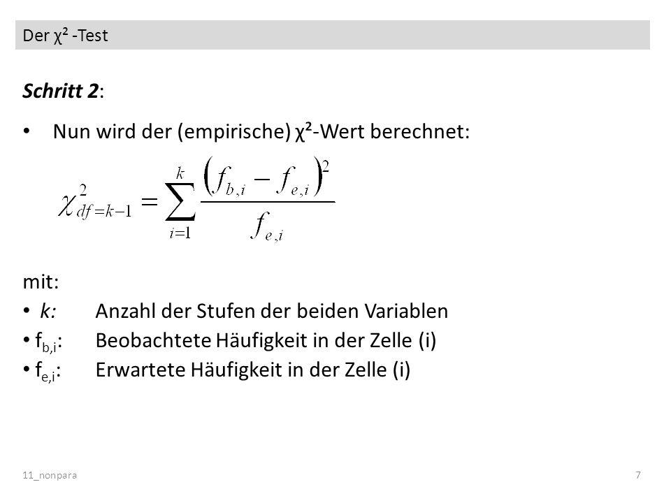 Nun wird der (empirische) χ²-Wert berechnet: