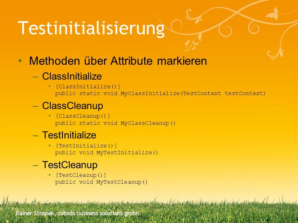 Testinitialisierung Methoden über Attribute markieren ClassInitialize