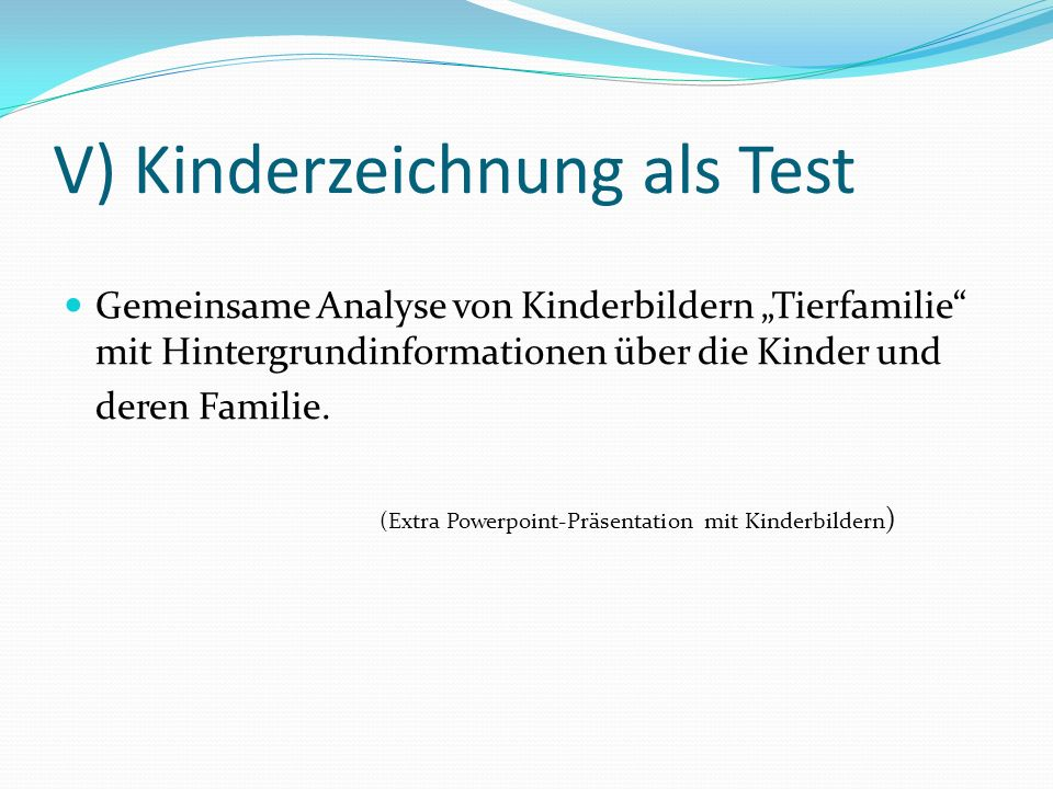 V) Kinderzeichnung als Test
