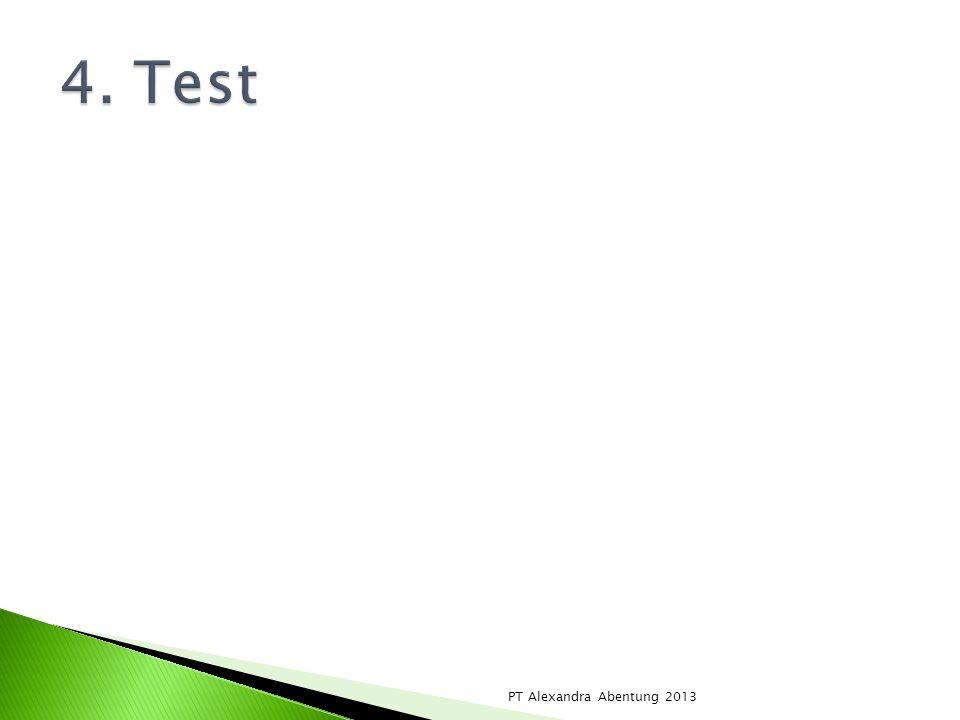 4. Test PT Alexandra Abentung 2013