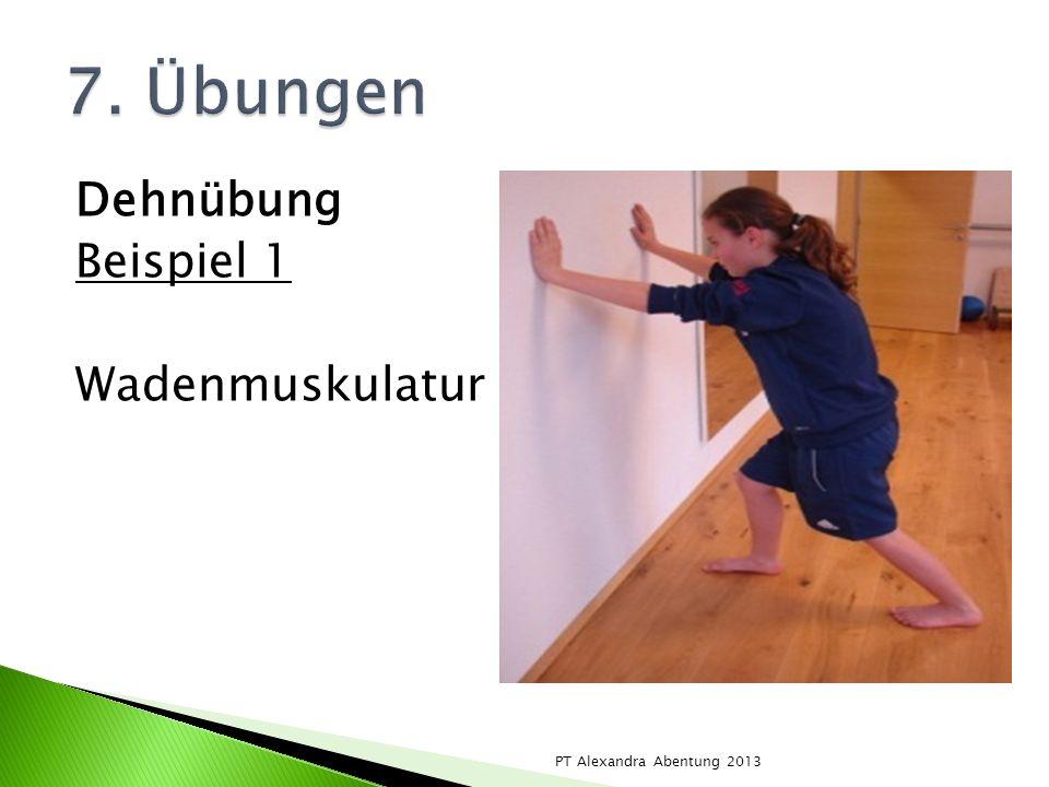 7. Übungen Dehnübung Beispiel 1 Wadenmuskulatur