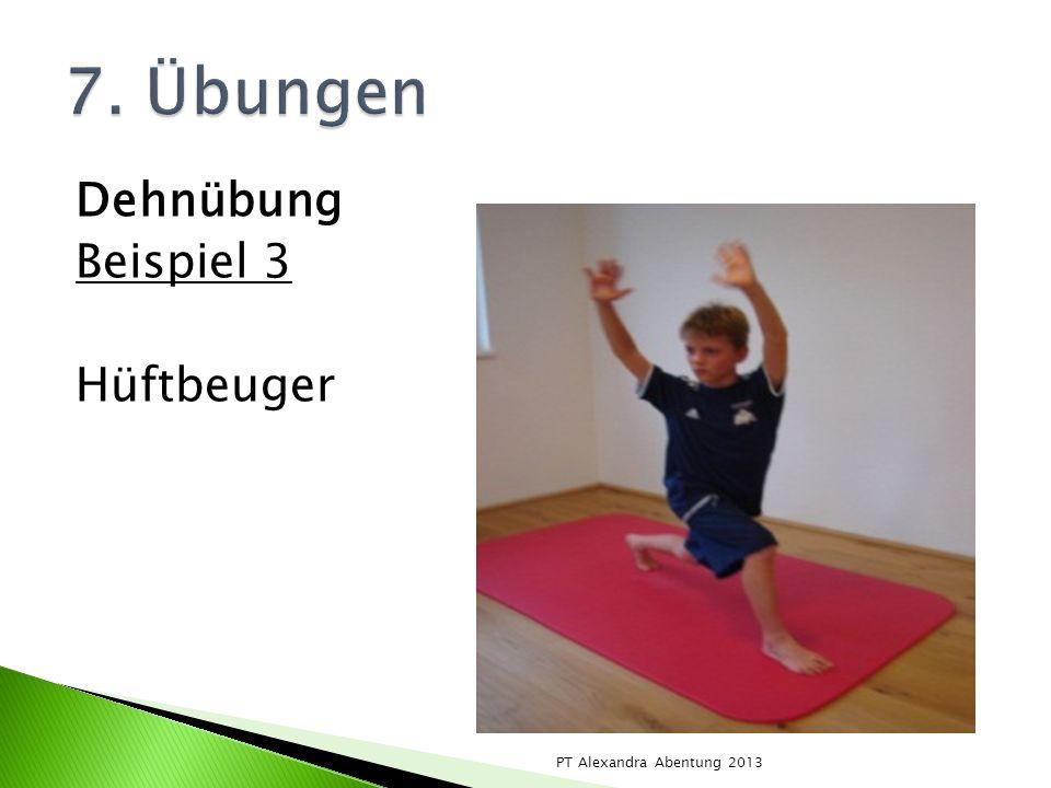 7. Übungen Dehnübung Beispiel 3 Hüftbeuger PT Alexandra Abentung 2013