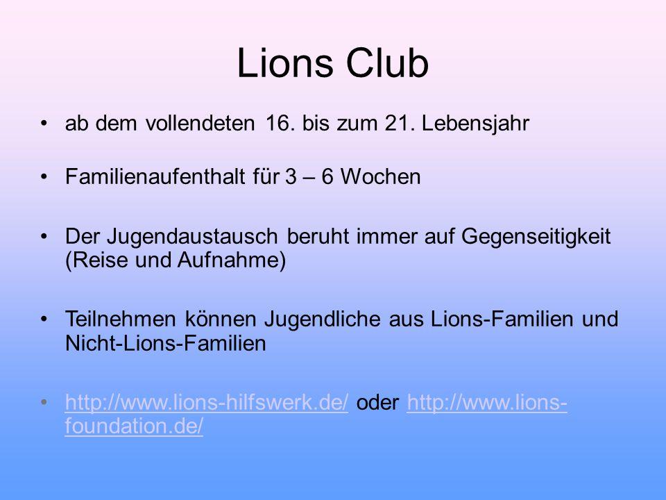 Lions Club ab dem vollendeten 16. bis zum 21. Lebensjahr