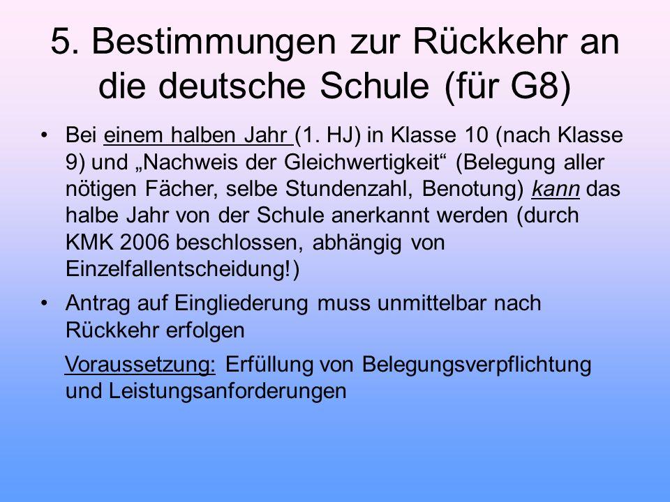 5. Bestimmungen zur Rückkehr an die deutsche Schule (für G8)