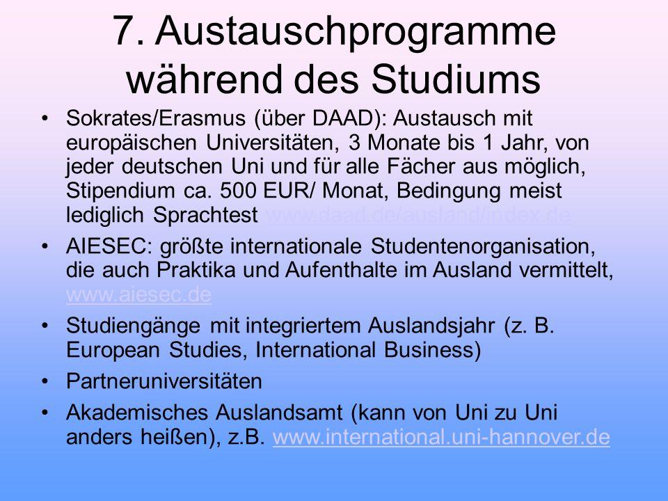 7. Austauschprogramme während des Studiums
