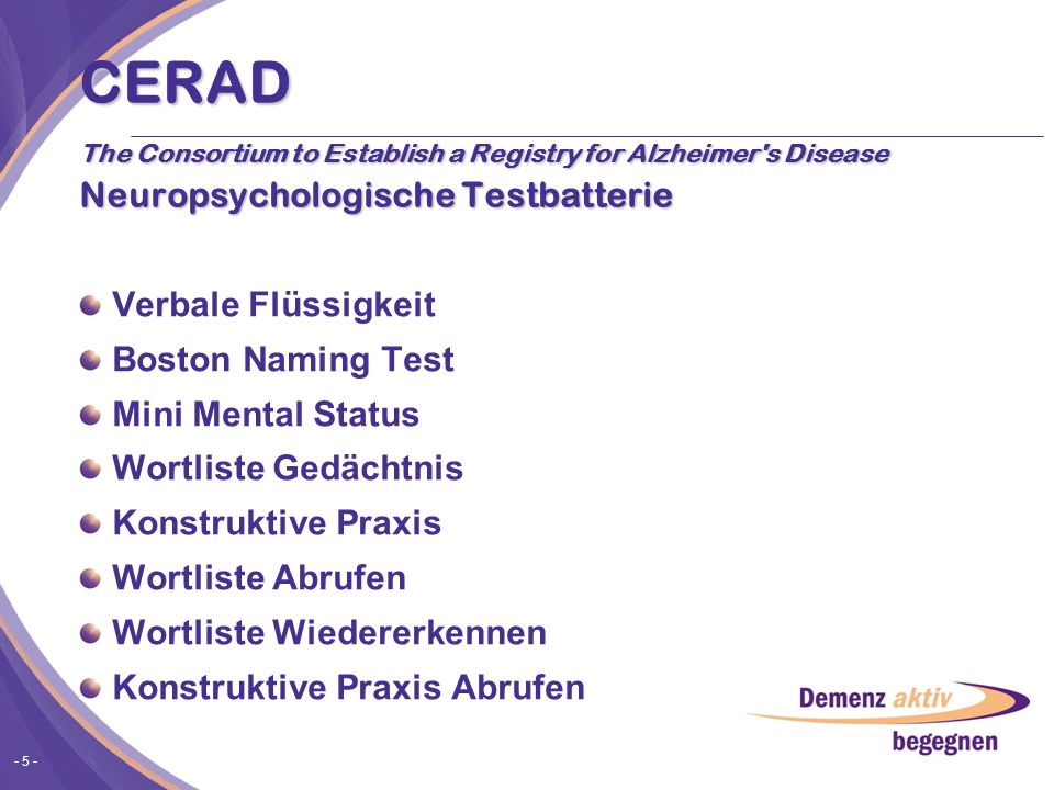 CERAD The Consortium to Establish a Registry for Alzheimer s Disease Neuropsychologische Testbatterie