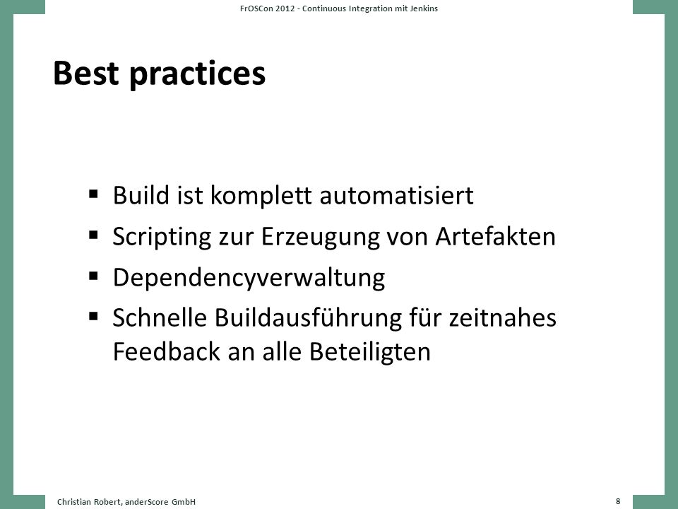 FrOSCon 2012 - Continuous Integration mit Jenkins