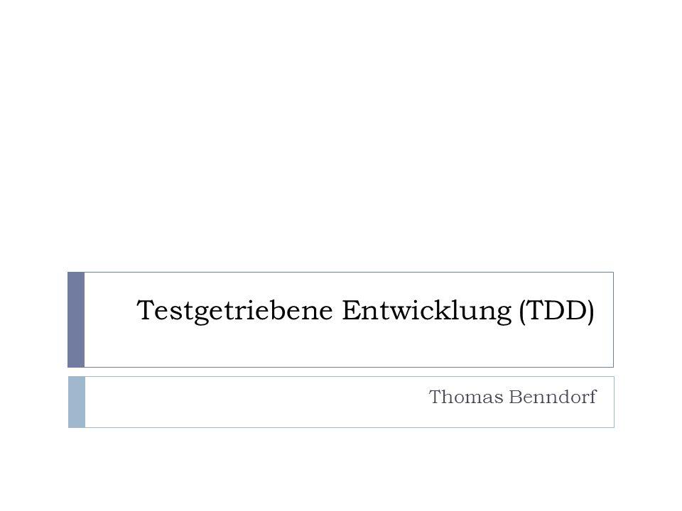 Testgetriebene Entwicklung (TDD)