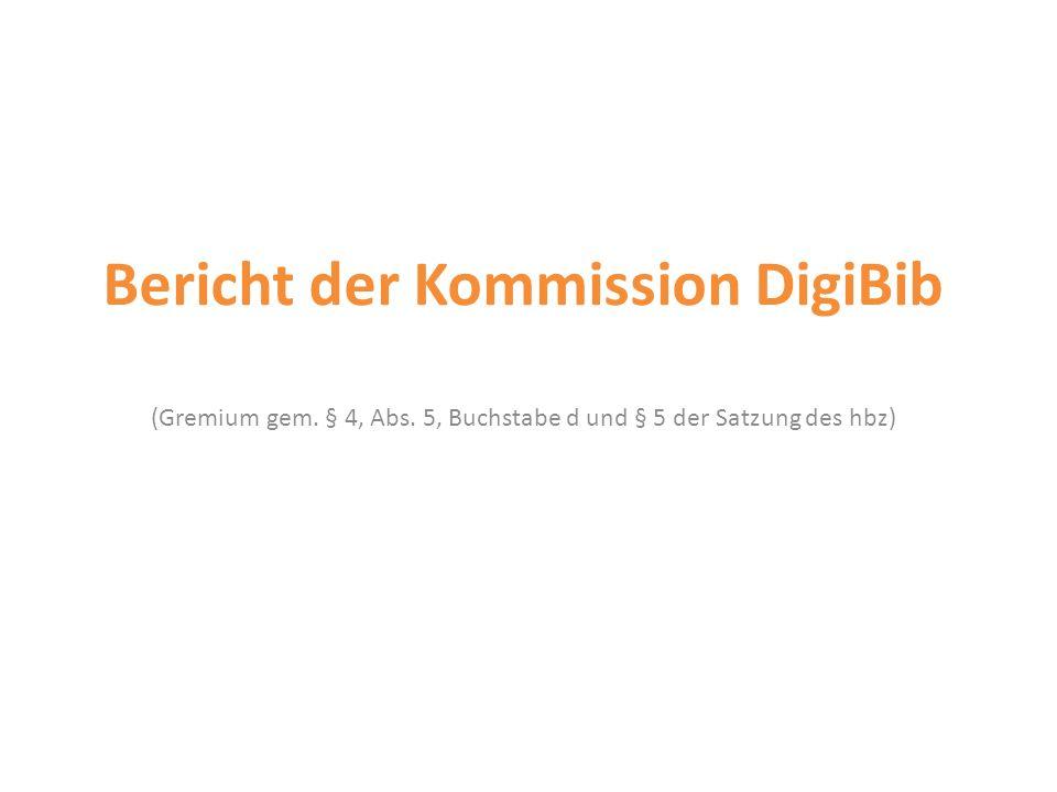 Bericht der Kommission DigiBib