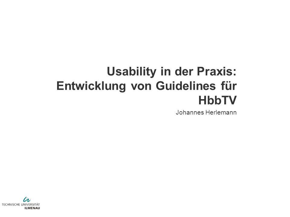 Usability in der Praxis: Entwicklung von Guidelines für HbbTV