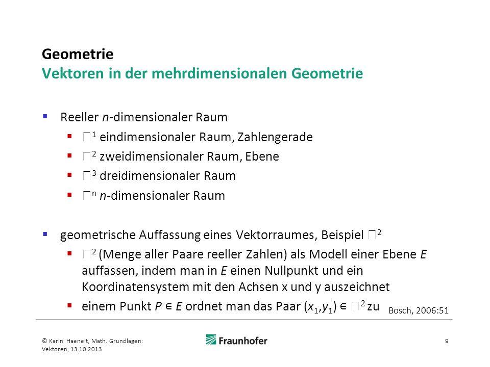 Geometrie Vektoren in der mehrdimensionalen Geometrie