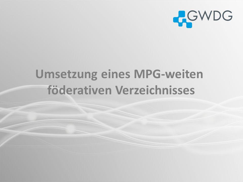 Umsetzung eines MPG-weiten föderativen Verzeichnisses