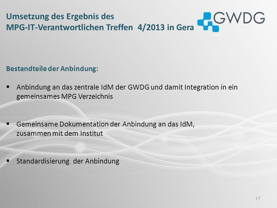 Umsetzung des Ergebnis des MPG-IT-Verantwortlichen Treffen 4/2013 in Gera