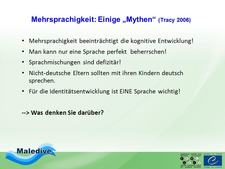 """Mehrsprachigkeit: Einige """"Mythen (Tracy 2006)"""
