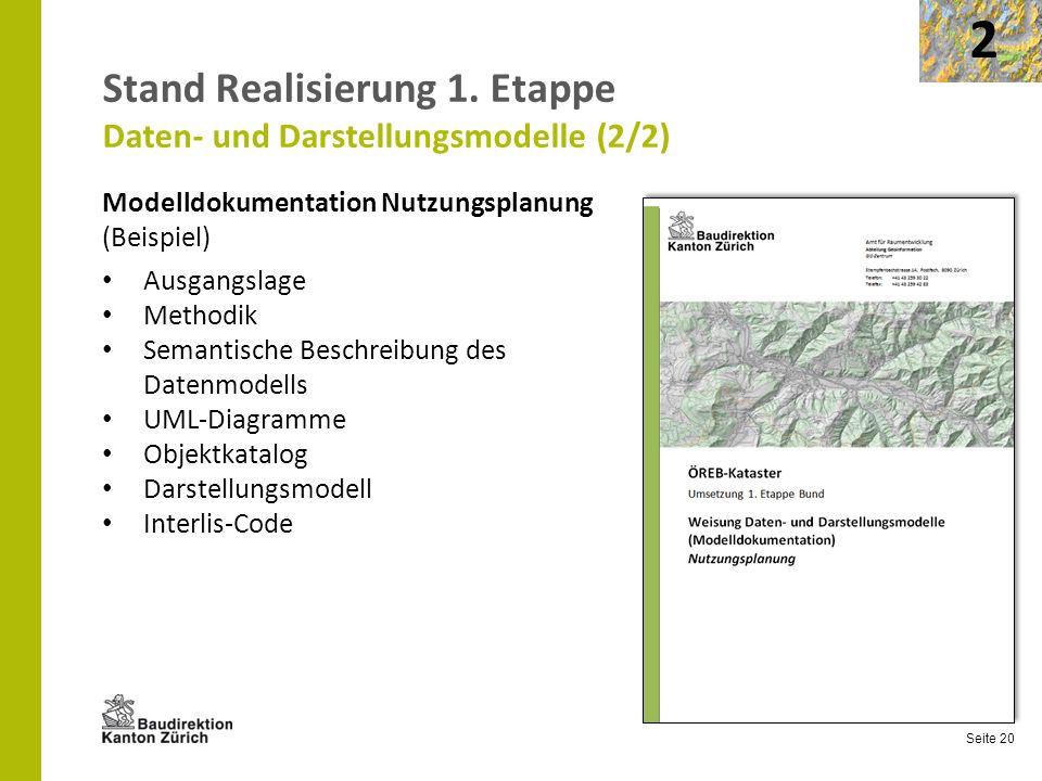 Stand Realisierung 1. Etappe Daten- und Darstellungsmodelle (2/2)