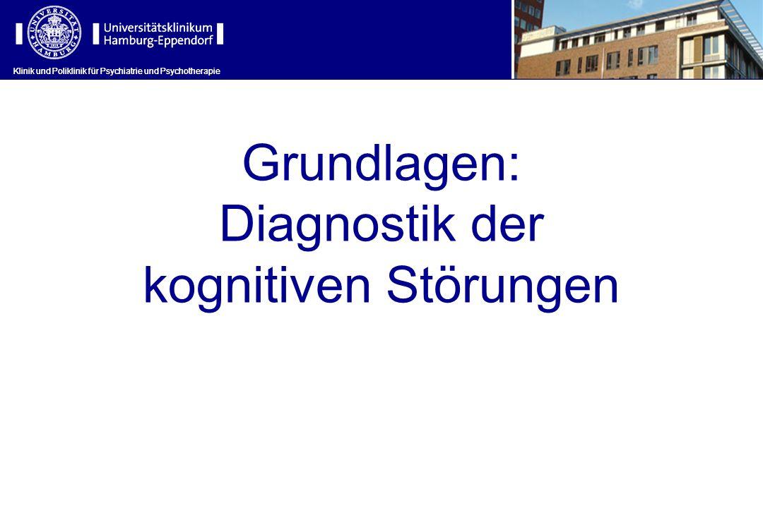 Grundlagen: Diagnostik der kognitiven Störungen