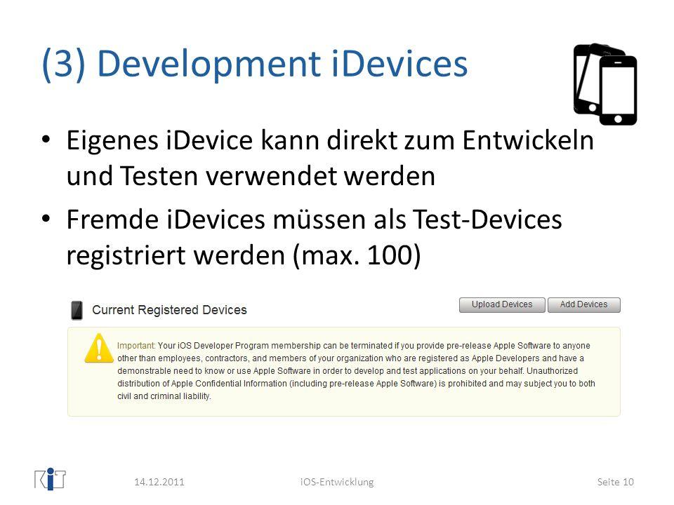 (3) Development iDevices
