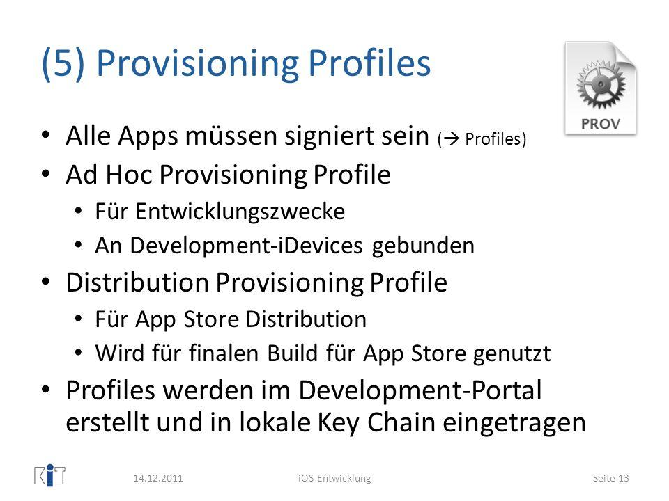 (5) Provisioning Profiles