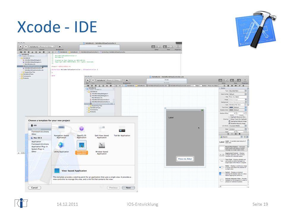 Xcode - IDE 14.12.2011 iOS-Entwicklung