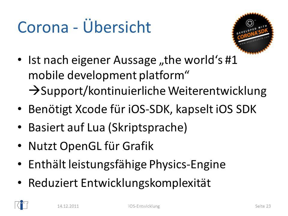 """Corona - Übersicht Ist nach eigener Aussage """"the world's #1 mobile development platform Support/kontinuierliche Weiterentwicklung."""