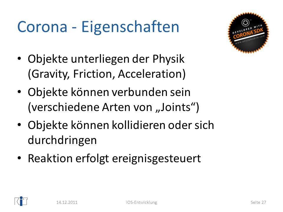 Corona - Eigenschaften