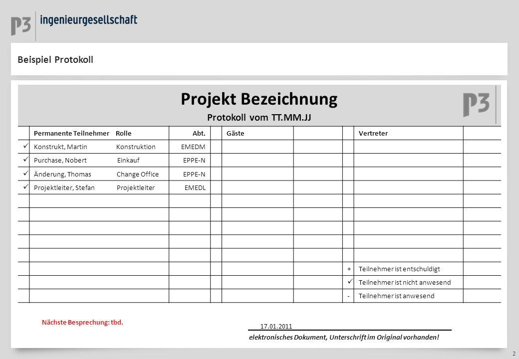 Projekt Bezeichnung Beispiel Protokoll Protokoll vom TT.MM.JJ
