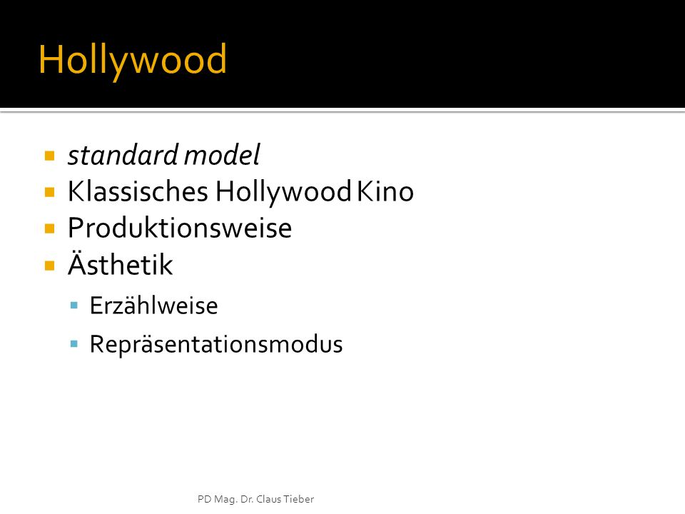 Hollywood standard model Klassisches Hollywood Kino Produktionsweise
