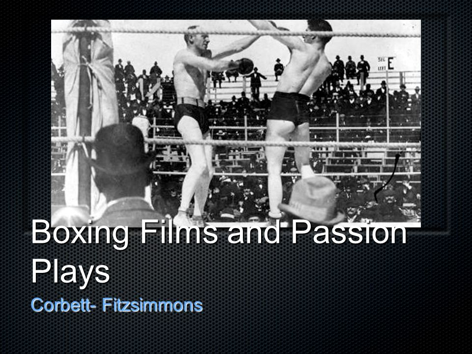 Boxing Films and Passion Plays