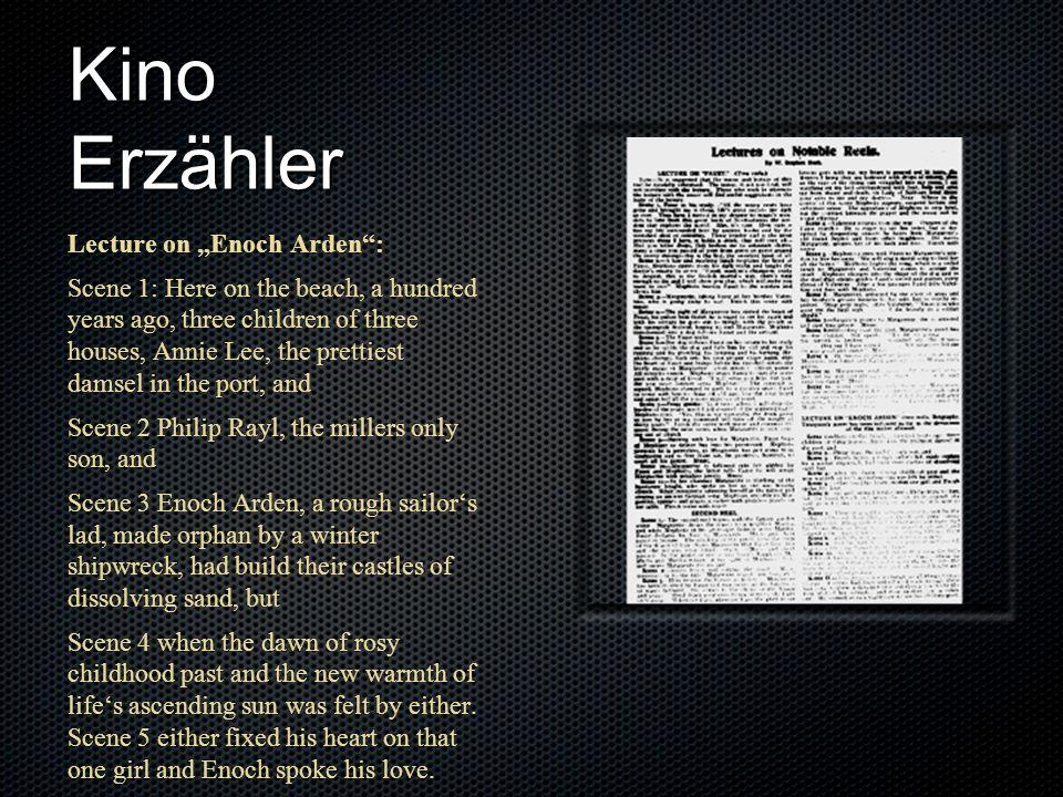 "Kino Erzähler Lecture on ""Enoch Arden :"