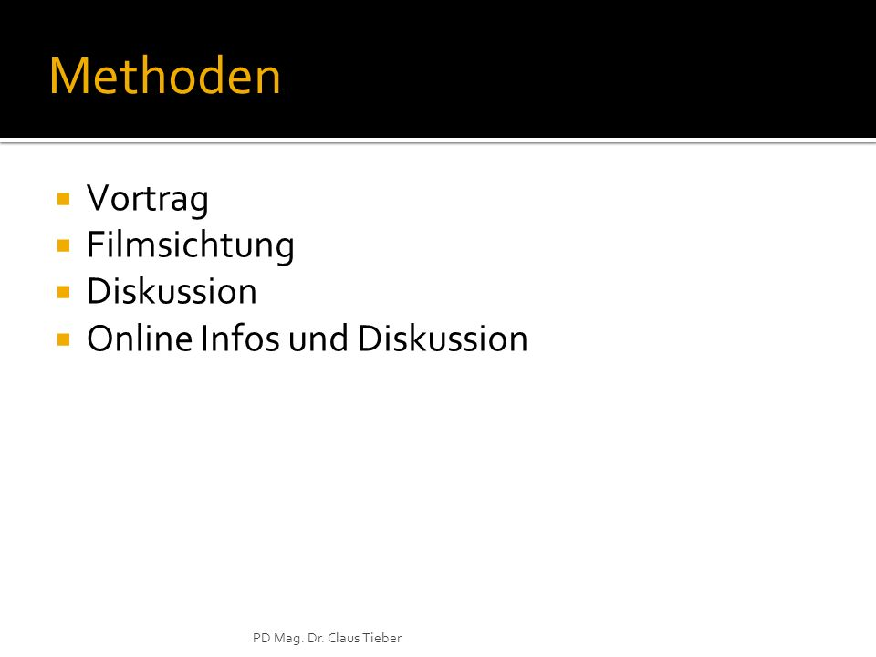 Methoden Vortrag Filmsichtung Diskussion Online Infos und Diskussion