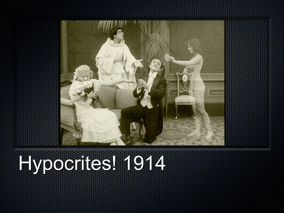 Hypocrites! 1914