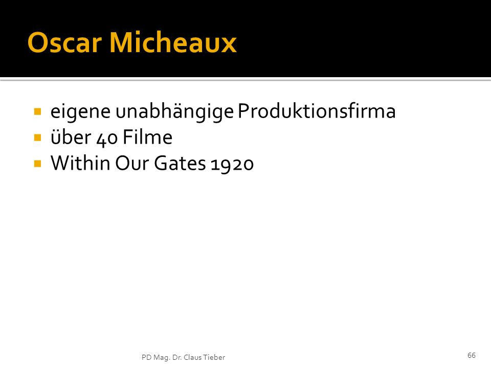 Oscar Micheaux eigene unabhängige Produktionsfirma über 40 Filme