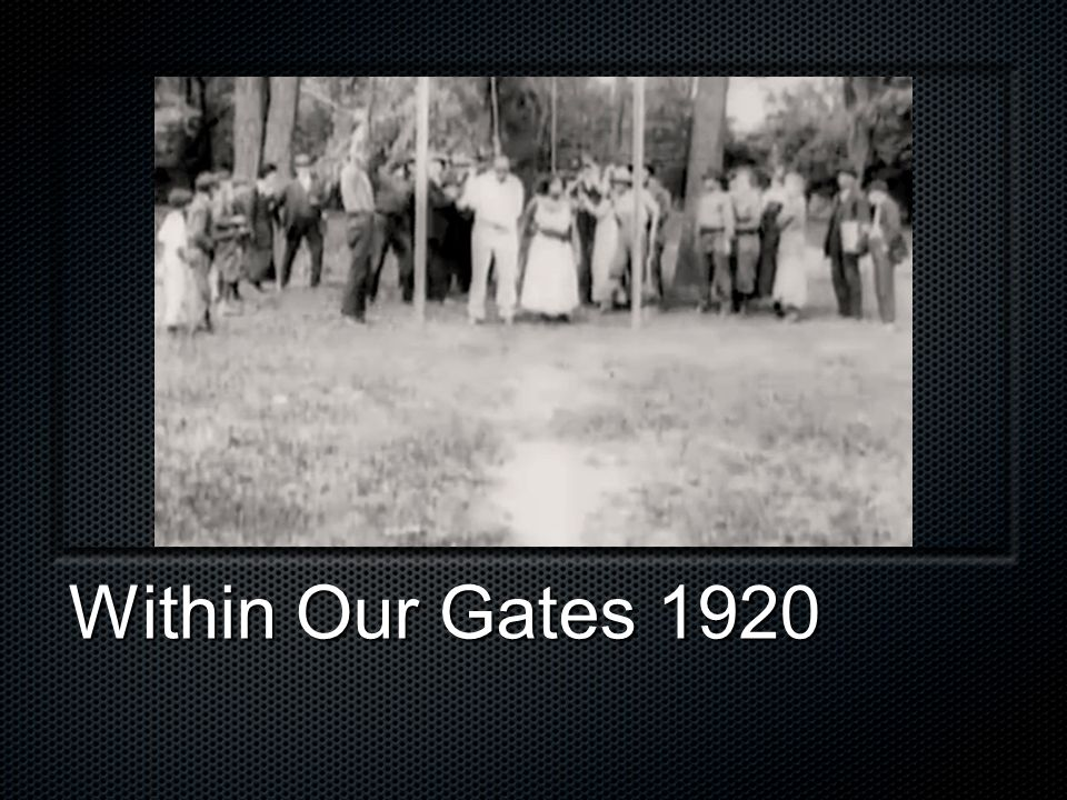 Within Our Gates 1920