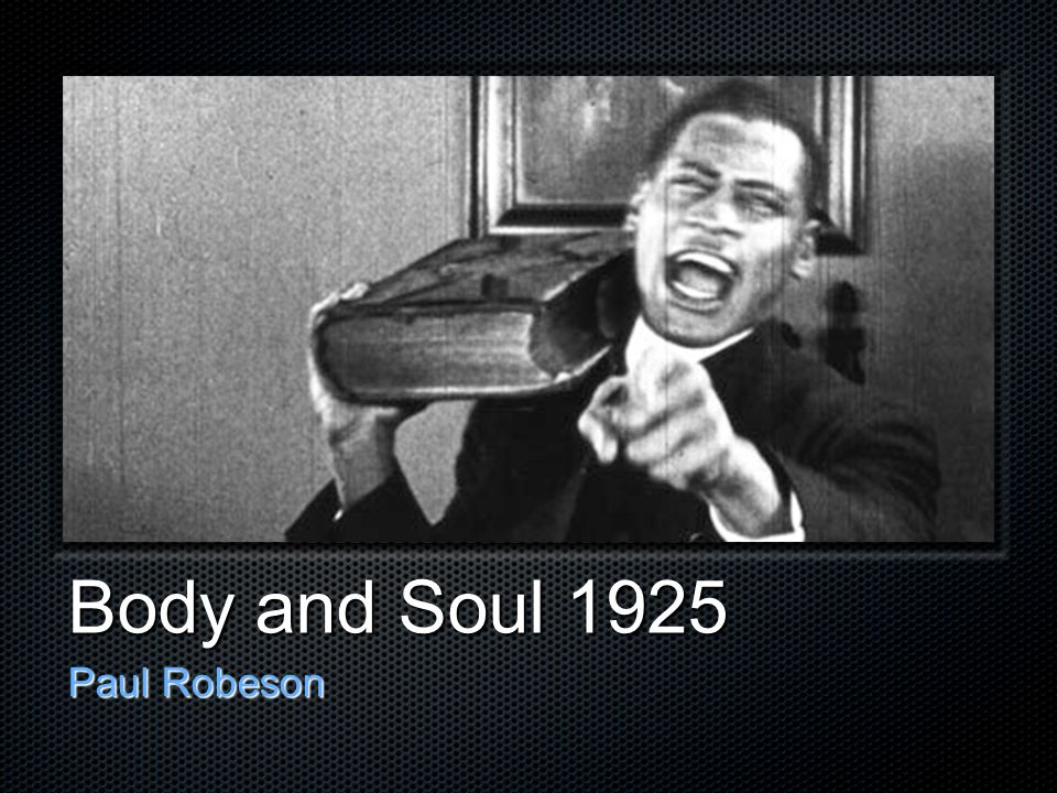 Body and Soul 1925 Paul Robeson