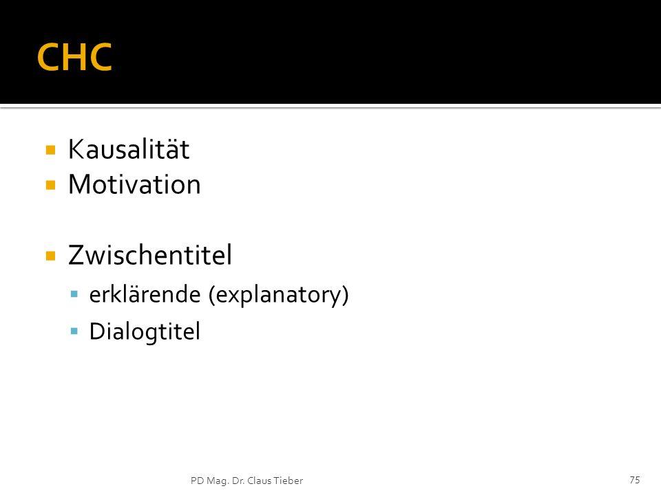 CHC Kausalität Motivation Zwischentitel erklärende (explanatory)