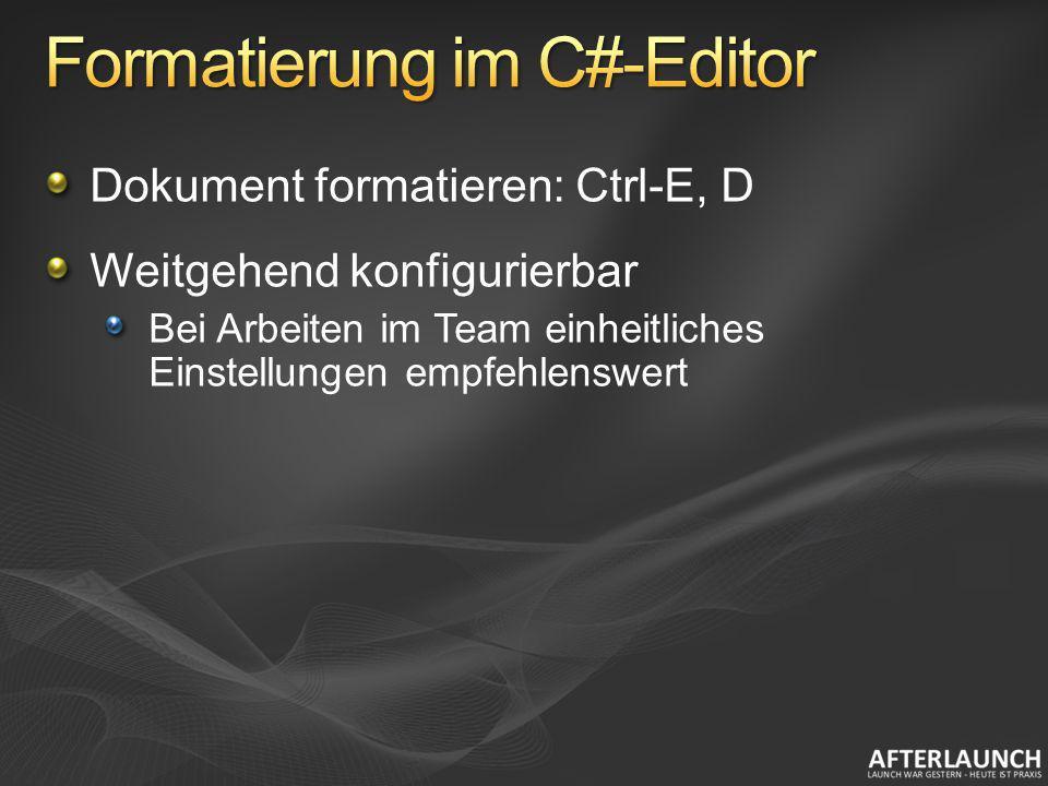 Formatierung im C#-Editor